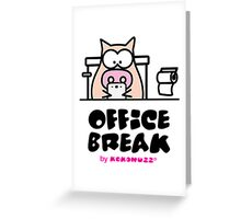 My Office Break - Toilet App Greeting Card