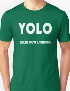 YOLO in time T-Shirt