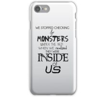 Monsters inside us iPhone Case/Skin