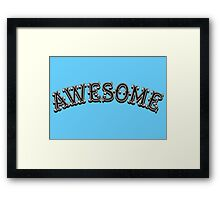 Awesome Framed Print
