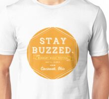 Bunbury 2013 - Stay Buzzzzzed Unisex T-Shirt