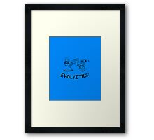 Evolve This! Framed Print