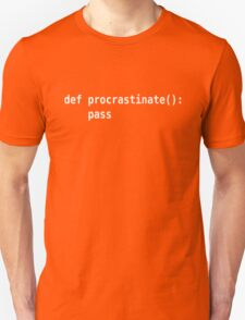 def procrastinate pass - Programmer Humor for Pythonistas White Font Unisex T-Shirt