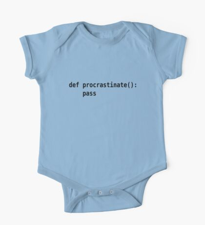 def procrastinate pass - Programmer Humor for Pythonistas Black Font One Piece - Short Sleeve