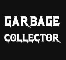 Garbage Collector - Metal Style Design for Programmers White Font Kids Tee