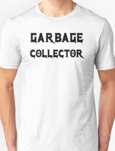 Garbage Collector - Metal Style Design for Programmers Black Font T-Shirt