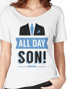 All Day Son Schmidt Tshirt | New Girl T-Shirt Tee Nick Miller Cece Winston Jess TV Quote Meme Gift Him Her douchebag jar Schmidt Happens uk Women's Relaxed Fit T-Shirt