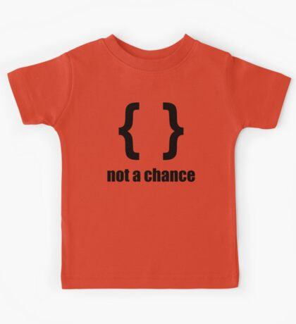 Braces not a chance - Humorous Design for Python Programmers Black Font Kids Tee