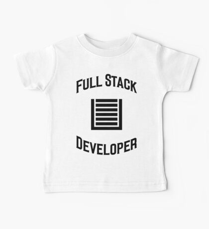 Full Stack Developer - Design for Web Developers Black Font Baby Tee