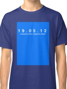 Chelsea FC. London's First London's Finest. 19th May 2012 Classic T-Shirt