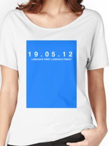Chelsea FC. London's First London's Finest. 19th May 2012 Women's Relaxed Fit T-Shirt