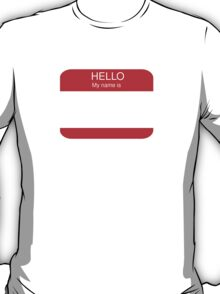 My name is sticker T-Shirt