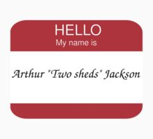 "Arthur ""Two Sheds"" Jackson by ImADigby"