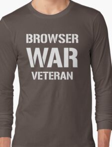BROWSER WAR VETERAN - White Text Design for Web Developers Long Sleeve T-Shirt