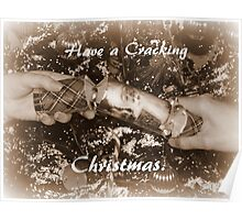 Have A Cracking Christmas. Poster