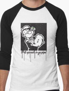 Put Spinach In Ya Pipe! Men's Baseball ¾ T-Shirt
