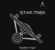 "Star Trek ""Make it so"" by Samuel Sheats"