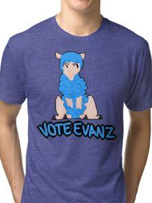 Vote Evanz! Tri-blend T-Shirt