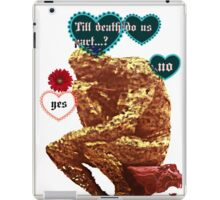 till death do us part. iPad Case/Skin