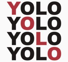 YOLO by HipSwagster
