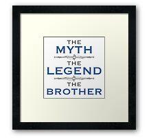 Myth Legend Brother Framed Print