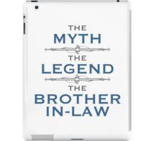 Myth Legend Brother-In-Law iPad Case/Skin