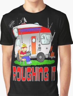 Roughing It Graphic T-Shirt