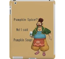 Pumpkin Spice? iPad Case/Skin