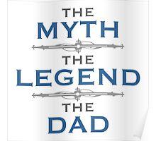 Myth Legend Dad Poster