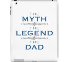 Myth Legend Dad iPad Case/Skin