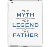 Myth Legend Father iPad Case/Skin
