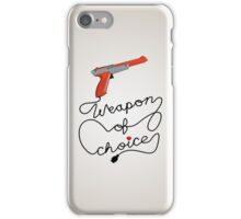 Weapon of Choice (2014 Revamped Version) iPhone Case/Skin
