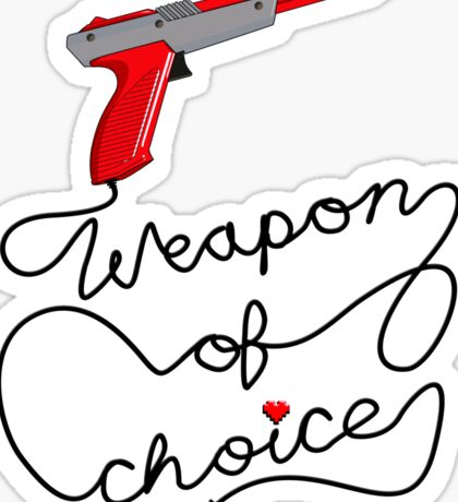 Weapon of Choice (2014 Revamped Version) Sticker