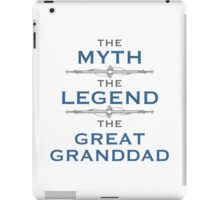 Myth Legend Great Granddad iPad Case/Skin