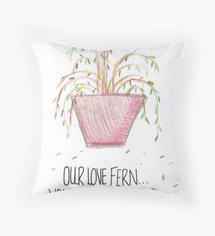 Our Love Fern Throw Pillow