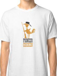 Pioneer Chicken Classic T-Shirt