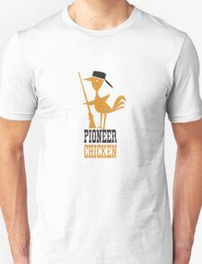 Pioneer Chicken Unisex T-Shirt