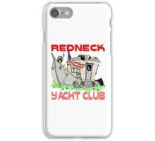 Redneck Yacht Club iPhone Case/Skin