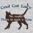 Cool Cat Lady by flobaby