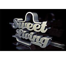 sweet living Photographic Print