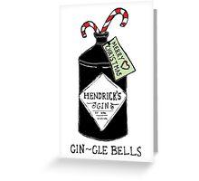 GIN-gle bells Greeting Card