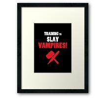 Training to Slay Vampires! Framed Print