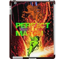 perfect match iPad Case/Skin