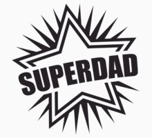 Superdad by Style-O-Mat