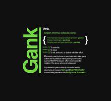 Gank - A Definition Unisex T-Shirt