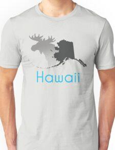 Wrong State Hawaii/Alaska Unisex T-Shirt