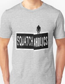 Squatchaholics T-Shirt