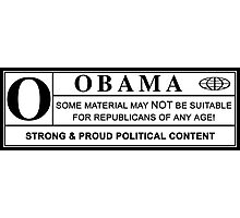 obama warning label Photographic Print