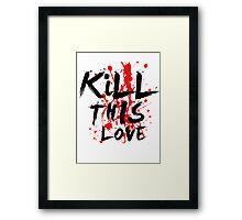Epik high - KILL THIS LOVE. Framed Print