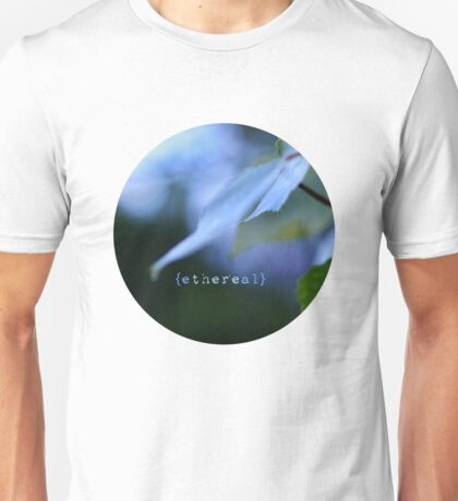 there, in ethereal T-Shirt